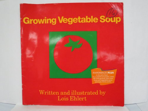 9780395732120: Grow Vegetable Soup, Readers Paperback Level 1.1: Houghton Mifflin Invitations to Literature (Invitations to Lit 1996)