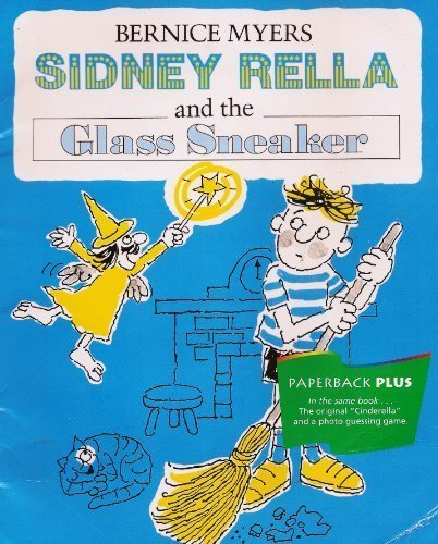 9780395732267: Sidney Rella and the Glass Sneaker