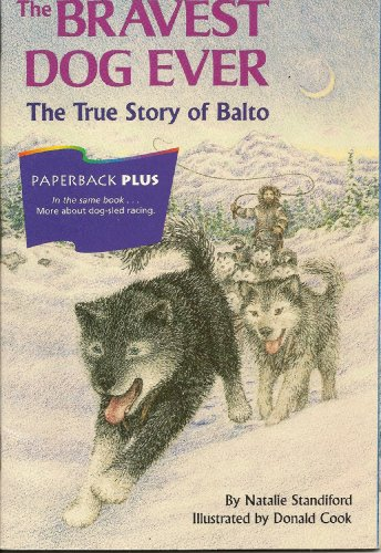 9780395732304: The Bravest Dog Ever: The True Story of Balto (1996) (Paperback Plus)
