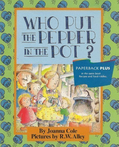 9780395732328: Who Put the Pepper in the Pot? (Houghton Mifflin Invitations to Literature)