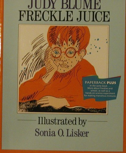 Freckle Juice (Invitations to literacy): Judy Blume