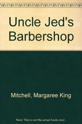9780395732465: Uncle Jed's Barbershop