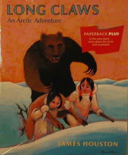 Long Claws : An Arctic Adventure: James Houston