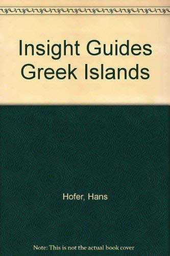 Insight Guides Greek Islands: Hofer, Hans