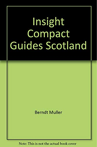 Insight Compact Guides Scotland: Mu?ller, Berndt
