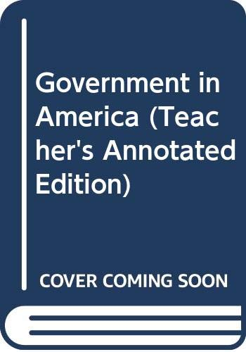 9780395734537: Government in America (Teacher's Annotated Edition)