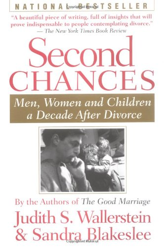 9780395735336: Second Chances: Men, Women and Children a Decade after Divorce