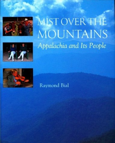 9780395735695: Mist Over the Mountains: Appalachia and Its People