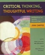 9780395737668: Critical Thinking, Thoughtful Writing: A Rhetoric With Readings