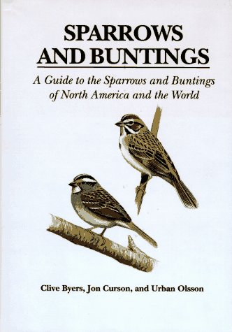 Sparrows and Buntings: Byers, C.; Olsson, U.; Carson, J.