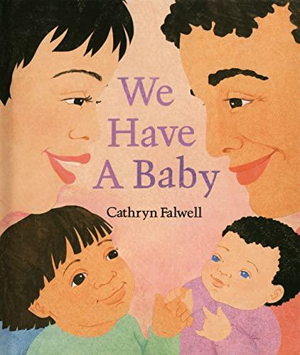 We Have a Baby: Falwell, Cathryn
