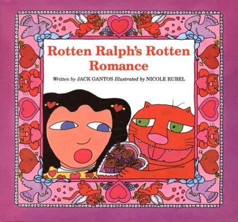 9780395739785: Rotten Ralph's Rotten Romance