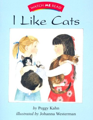 Watch Me Read: I Like Cats, Level 1.3 (Invitations to Literacy) (0395739969) by Peggy Kahn