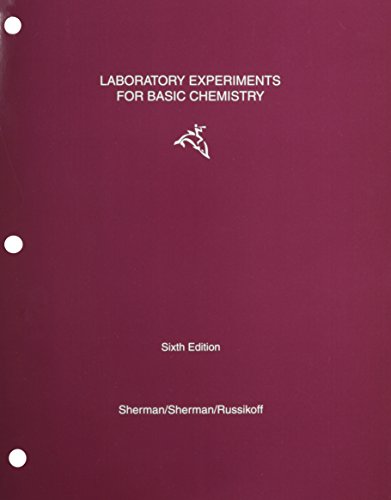 "Laboratory Experiments for ""Basic Concepts of Chemistry (0395740398) by Alan Sherman; Leonard Russikoff; Sharon Sherman; Sherman"