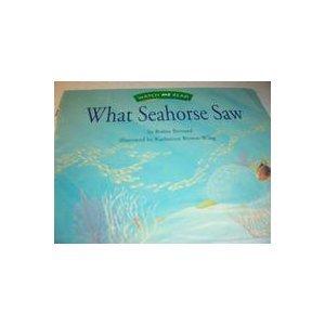 What seahorse saw (Watch me read): Bernard, Robin