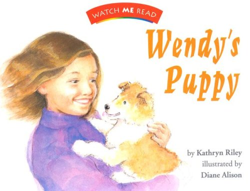 9780395740521: Wendy's Puppy, Readers (Watch Me Read Book, Level 2.1 / Invitations to Literature)