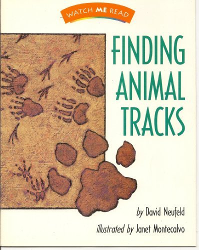 9780395740538: Finding Animal Tracks (Watch Me Read Book, Level 2.1 / Invitations to Literature)