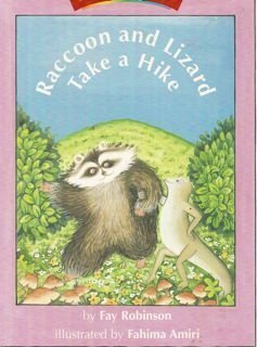 Raccoon and Lizard Take a Hike (Watch Me Read Book, Level 2.1 / Invitations to Literature) (9780395740552) by Fay Robinson