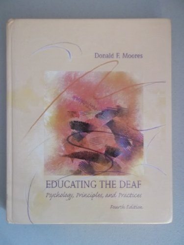 9780395741306: Educating the Deaf: Psychology, Principles, and Practice
