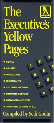 The Executive's Yellow Pages (039574282X) by Seth Godin
