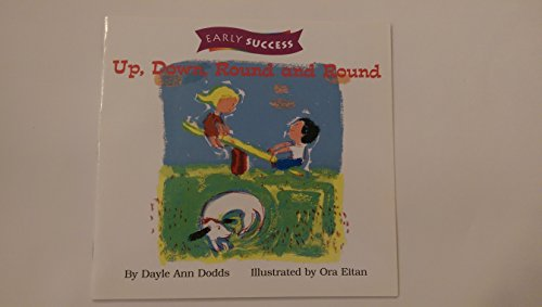 Up Down & Around, Early Success Level 1 Book 3: Houghton Mifflin Early Success (Rd Early ...
