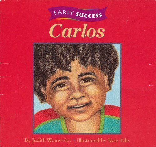 Carlos (Early Success, Level 1, Book 5): Judith Womersley