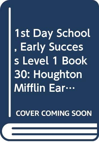 9780395743256: The First Day of School (Early Success)