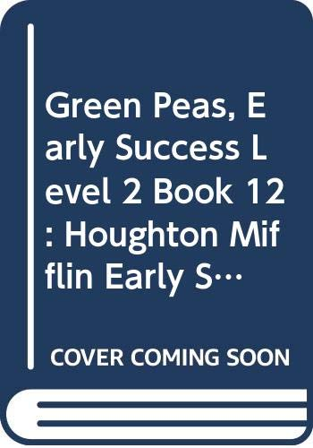 9780395743379: Green Peas, Early Success Level 2 Book 12: Houghton Mifflin Early Success (Rd Early Success Lib 1996)