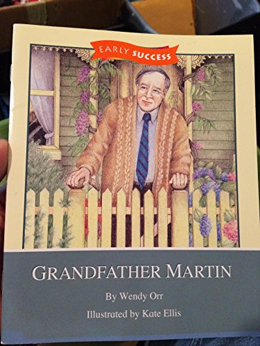9780395743508: Grandfather Martin Level 2 Book 25: Houghton Mifflin Early Success (Rd Early Success Lib 1996)