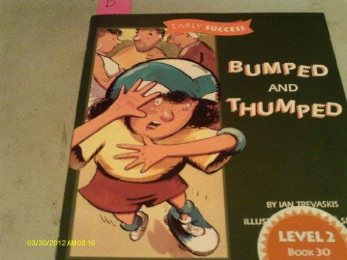 9780395743553: Bumped and Thumped (Early Success Level 2 Book 30)