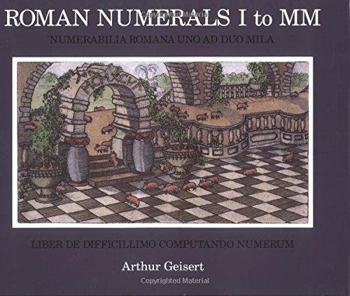 Roman Numerals I to MM (Signed): Geisert, Arthur