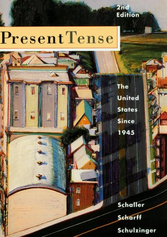 9780395745342: Present Tense: The United States Since 1945