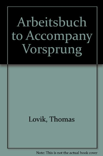 9780395745601: Arbeitsbuch to Accompany Vorsprung: An Introduction to German Language and Culture for Communications