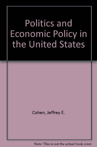 9780395746035: Politics and Economic Policy in the United States