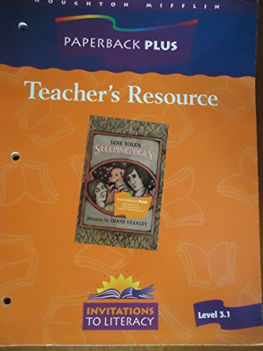 9780395751725: Houghton Mifflin Paperback PLUS Teacher's Resource (Level 3.1, Invitations to Literacy, for Book: Sleeping Ugly by Jane Yolen)