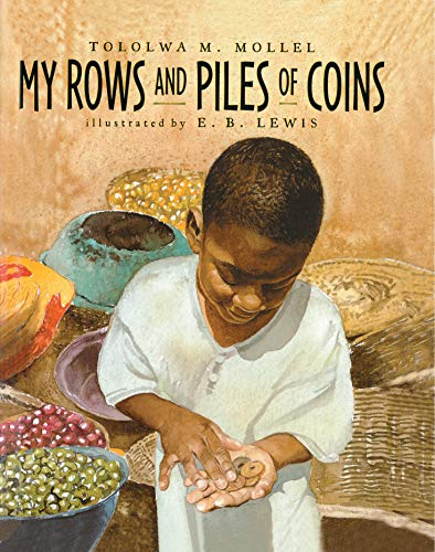 9780395751862: My Rows and Piles of Coins (Coretta Scott King Illustrator Honor Books)