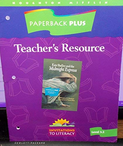 9780395751923: Houghton Mifflin Paperback PLUS Teacher's Resource (Level 3.2, invitations to Literacy, Book: Kate Shelley and the Midnight Express)
