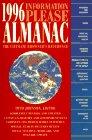 Information Please Almanac Atlas & Yearbook 1996: Johnson, Otto (editor)