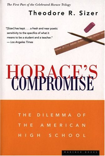 9780395755358: Horace's Compromise: The Dilemma of the American High School