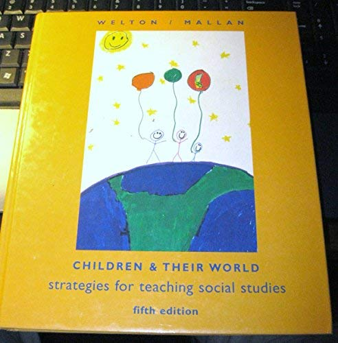 9780395755891: Children and Their World: Strategies for Teaching Social Studies