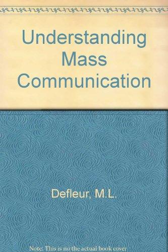 9780395764923: Understanding Mass Communication