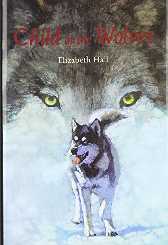 9780395765029: Child of the Wolves