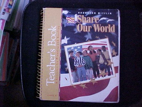 9780395765517: We the People: Share Our World Level 3 [TEACHER'S BOOK]