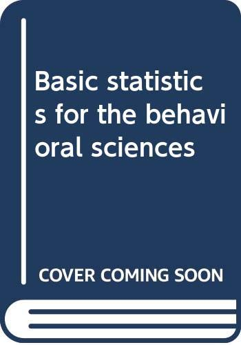 9780395765814: Basic statistics for the behavioral sciences