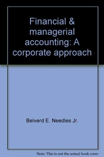 9780395765968: Financial & managerial accounting: A corporate approach