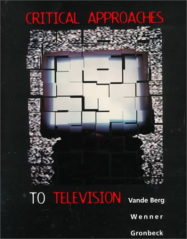 9780395766415: Critical Approaches to Television