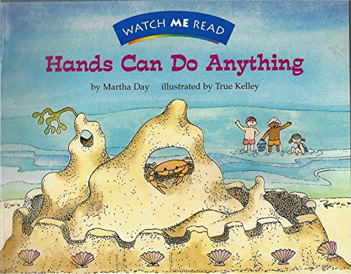 Hands can do anything (Watch me read) (0395766516) by Martha Day
