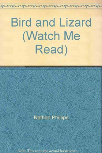 9780395766545: Bird and Lizard (Watch Me Read)