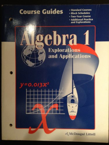 Course Guides (Algebra 1 Explorations and Applications): McDougal