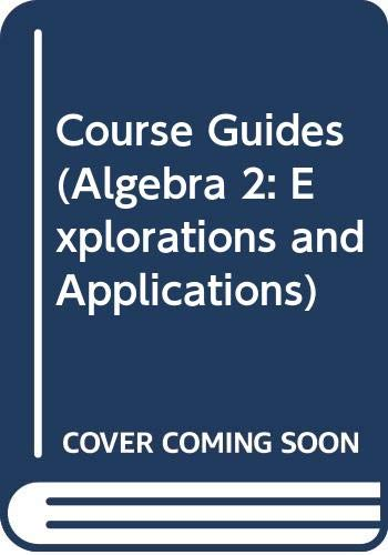 Course Guides (Algebra 2: Explorations and Applications): McDougal Littell